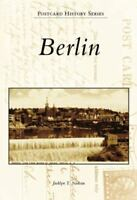 Berlin (Postcard History: New Hampshire) by Nadeau, Jacklyn T.