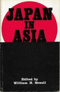 Japan in Asia, 1942-1945 - William H. Newell (ed)