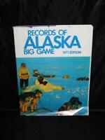 Records of Alaska Big Game Hunting 1971 HC Book Arctic Polar Bear Walrus Moose
