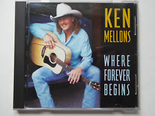 KEN MELLONS * Where Forever Begins * NM (CD)