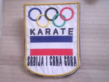 Karate Olympic Games couch Official Badge Patch National Team Serbia Montenegro
