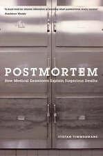 Postmortem: How Medical Examiners Explain Suspicious Deaths (Fieldwork Encounter
