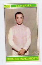 figurina - CAMPIONI DELLO SPORT PANINI 1967/68 - NUMERO 499 SCHERMA MANGIAROTTI