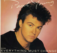 PAUL YOUNG Everything Must Change / Give Me My Freedom 45