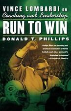 Run to Win : Vince Lombardi on Coaching and Leadership by Donald T. Phillips (20