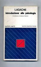 Lagache # INTRODUZIONE ALLA PSICOLOGIA # Newton Compton Editori 1977