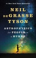 Astrophysics for People in a Hurry, Hardcover by Tyson, Neil deGrasse, ISBN-1...