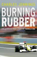 BURNING RUBBER: THE EXTRAORDINARY STORY OF FORMULA ONE., Jennings, Charles., Use