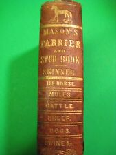 1861 FARRIER HORSE stud VETERINARY pig SHEEP dog CATTLE RECIPES CURES MEDICINE