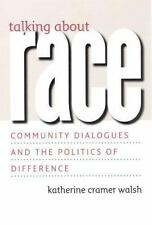 Talking about Race: Community Dialogues and the Politics of Difference (Studies