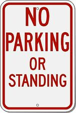 12x18 Hts No Parking No Standing12x18 3M engineer grade reflective Aluminun sign
