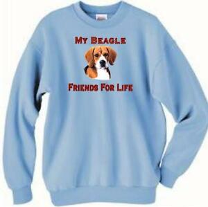 Dog Sweatshirt - My Beagle Friends For Life ------- Also Dog T Shirt Available