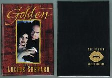 The Golden by Lucius Shepard (1993, Hardcover Signed Slipcased Limited Edition)