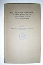 APPLICATION OF ELECTRICITY & MAGNETISM TO TRANSMISSION IN TELEPHONE PLANT. 1940