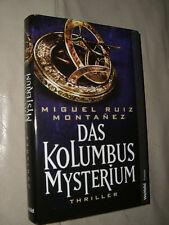 Miguel Ruiz Montanez: Das Kolumbus Mysterium (Gebundene Ausgabe)