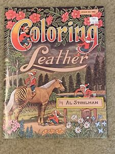 Coloring Leather Leathercraft Pattern Book by Al Stohlman