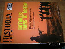 Historia magazine n°15 Batailles dans Desert Guerre Franco Siamoise Somalie
