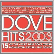 Dove Hits 2003 (CD, 2003) Great Christian Music!!!  Ships for FREE!