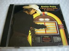 Elaine Petty I Must Have Been a Jukebox 2007 CD Foley Al country Private label