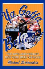 NEW Ya Gotta Believe!: The 40th Anniversary New York Mets Fan Book
