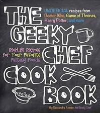 The Geeky Chef Cookbook: Real-Life Recipes for Your Favorite Fantasy Foods - Uno