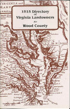 1815 Directory of Virginia Landowners for Wood County