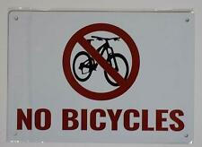New listing No Bicycles Sign(Rust Free Aluminium 7X10)(ref1820)