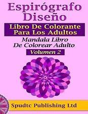 Espirógrafo Diseño Libro de Colorante para Los Adultos : Mandala Libro de...