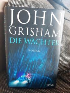 John Grisham Die Wächter 2019