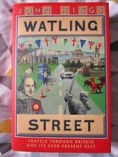 WATLING STREET. TRAVELS THROUGH BRITAIN & ITS EVER PRESENT PAST. DOVER-HOLYHEAD