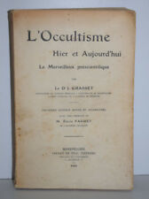 GRASSET Occultisme Hier Aujourd hui EMILE FAGUET Esoterisme 1908