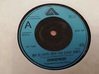 """SHOWADDYWADDY * WHY DO LOVERS BREAK EACH OTHERS HEARTS * 7"""" SINGLE EXCELLENT"""