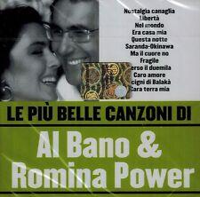 CD NUOVO/scatola originale-AL BANO & ROMINA POWER-le piu belle canzoni di
