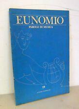 EUNOMIO,PAROLE DI MUSICA n.19 1992[teoria,analisi,semiologia