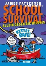 School Survival 05 - Allein gegen die Wildnis von Chris Tebbetts und James Patterson (2016, Gebundene Ausgabe)