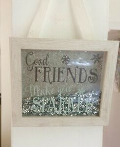 GOOD FRIENDS MAKE YOU SPARKLE FRAMED PRINT WITH LOTS OF MOVING SPARKLY SEQUINS