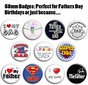 Fathers Day Badge Button 58mm 11 various designs Gift Present Daddy Dad Grandad