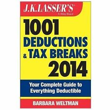 J.K. Lasser's 1001 Deductions and Tax Breaks 2014: Your Complete Guide to