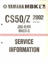 YAMAHA / MBK CS50/Z CS 50 /Z 2002 ( 5RW1-SE1 JOG-R/RR ) : Service Information