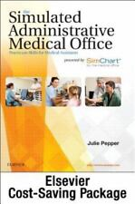 The Simulated Administrative Medical Office - Textbook and SimChart for the...