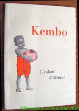 Winifred E. Barnard Kembo l'Enfant d'Afrique  Elsie Anna Wood  Marie Gautier