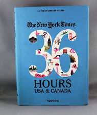 The New York Times - 36 Hours USA & Canada by Barbara Ireland - Brand New