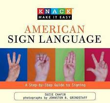 Knack American Sign Language: A Step-by-Step Guide to Signing (Knack: Make it Ea
