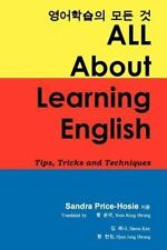 All about Learning English: Tips, Tricks and Techniques (Paperback or Softback)