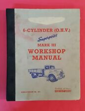 Commer 6 Cylinder (OHV) Superpoise Mark 3 Workshop Manual inc Tractor Supplement