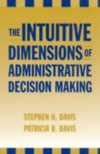 The Intuitive Dimensions of Administrative Decision Making-ExLibrary