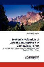 Economic Valuation of Carbon Sequestration in Community Forest: A critical analy