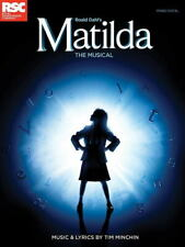 Matilda - The Musical - Music and Lyrics by Tim Minchin