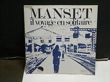 GERARD MANSET Il voyage en solitaire 2C004 13088