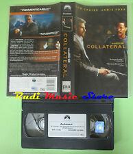 film VHS COLLATERAL Tom Cruise Jamie Foxx Michael Mann PARAMOUNT (F22**) no dvd